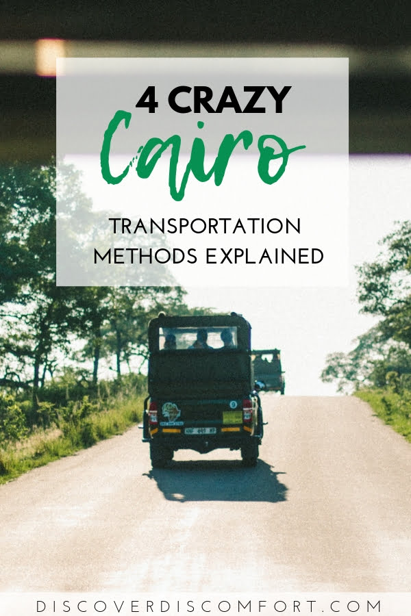 Transport in Cairo is crazy. We realised this the moment we got into the cab to our first home. Here's a beginner's guide to alternative transport in Cairo used by locals.