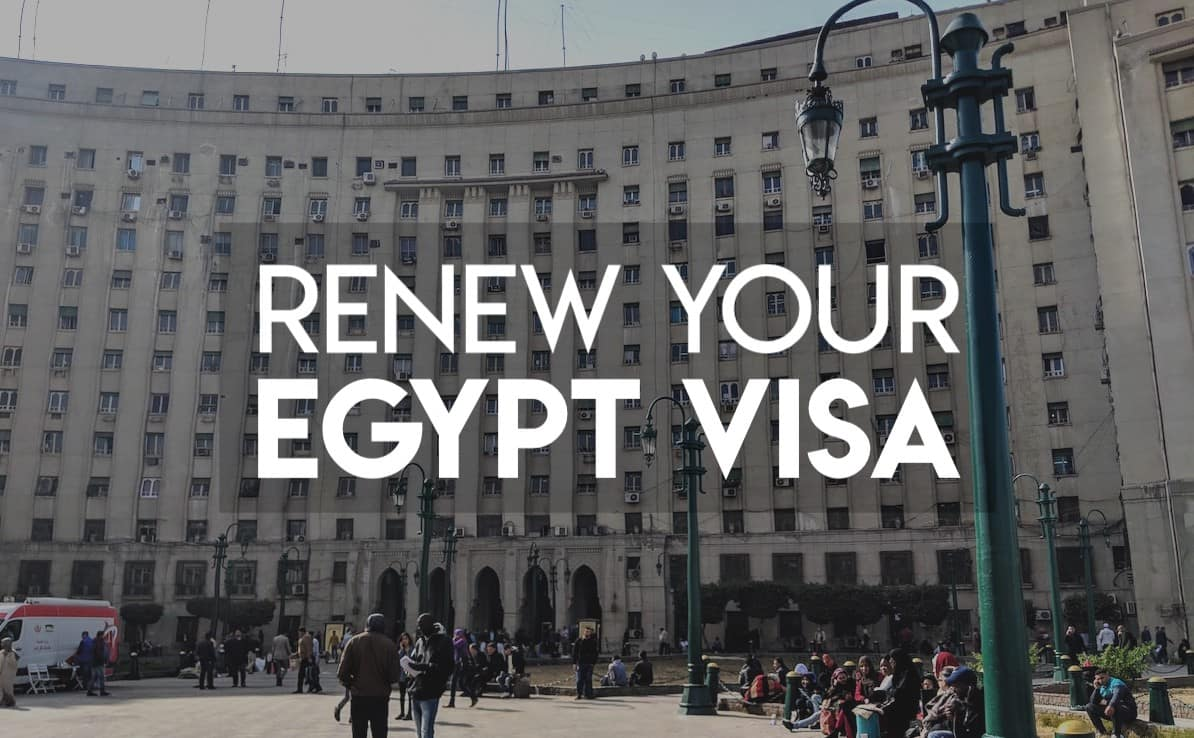 How To Renew Your Egypt Tourist Visa In Cairo