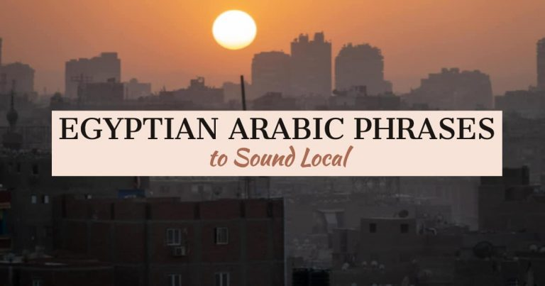 Basic Egyptian Arabic Phrases to Sound Local