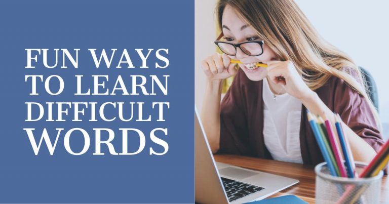 Three Fun Ways to Remember Difficult Words