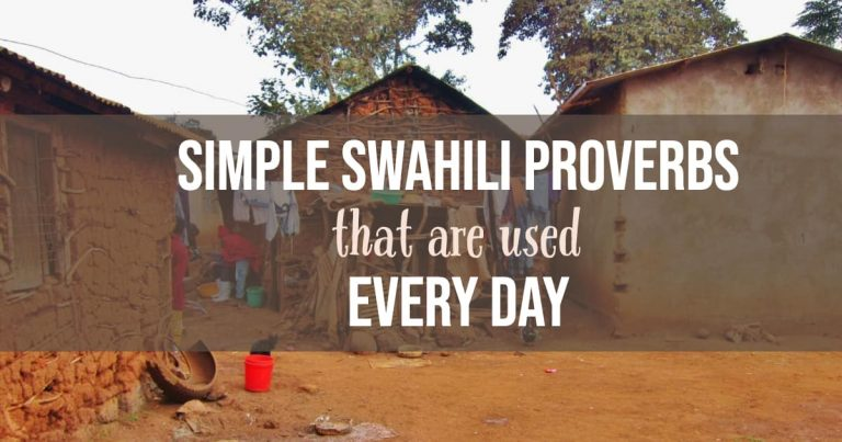 Simple (and Super Common) Swahili Proverbs