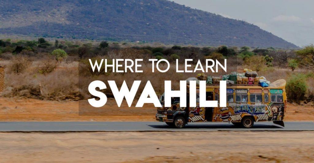 Where to best learn Swahili in Tanzania and Kenya