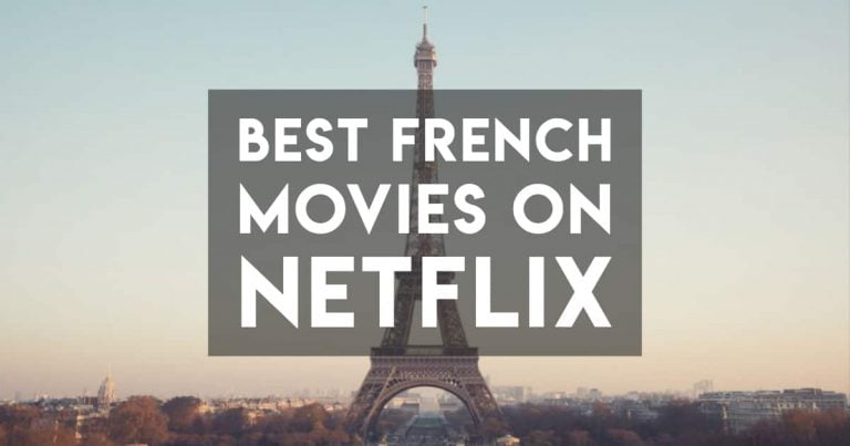 All the Best French Movies on Netflix