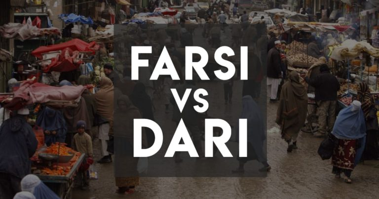 Farsi vs Dari: Major Similarities and Differences
