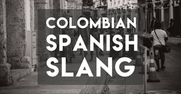Critical Colombian Slang — The 15+ Essentials for Learners