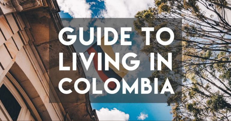 Living in Colombia — A Complete Guide for Nomads