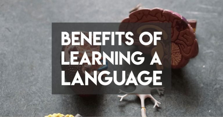 Four Unexpected Benefits of Learning a New Language