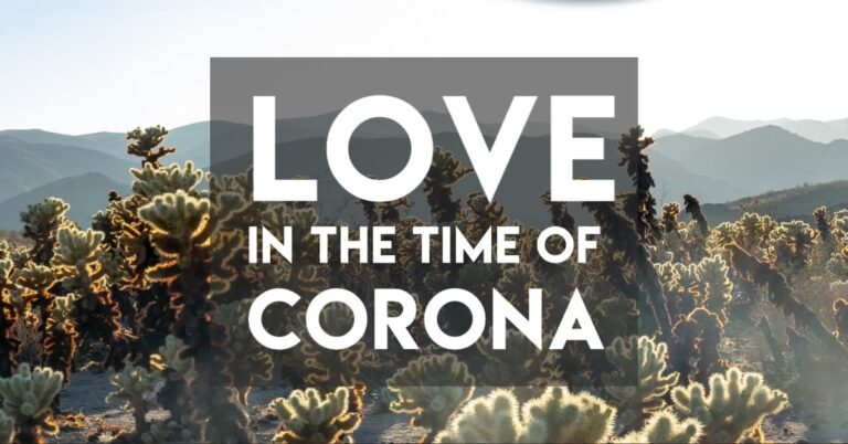 Love in the Time of Corona