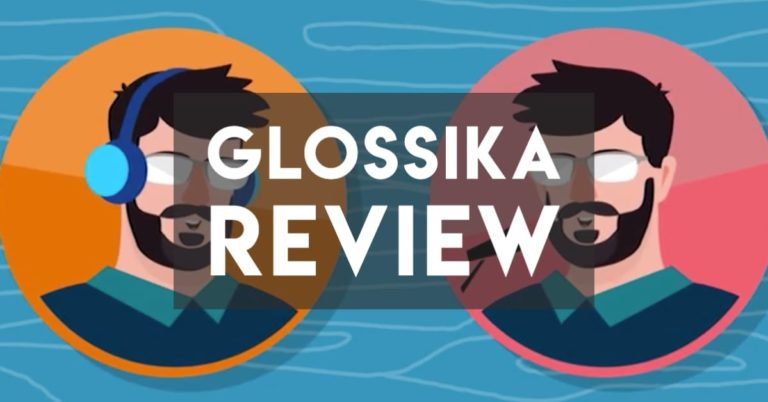 Glossika Review 2020 — The Best, But Not the Only
