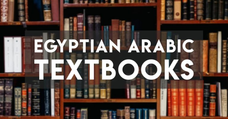 The Three Best Egyptian Arabic Textbooks