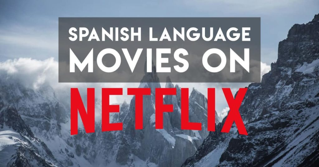 Spanish movies on netflix cover image