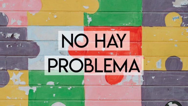 Every Way to Say No Problem in Spanish