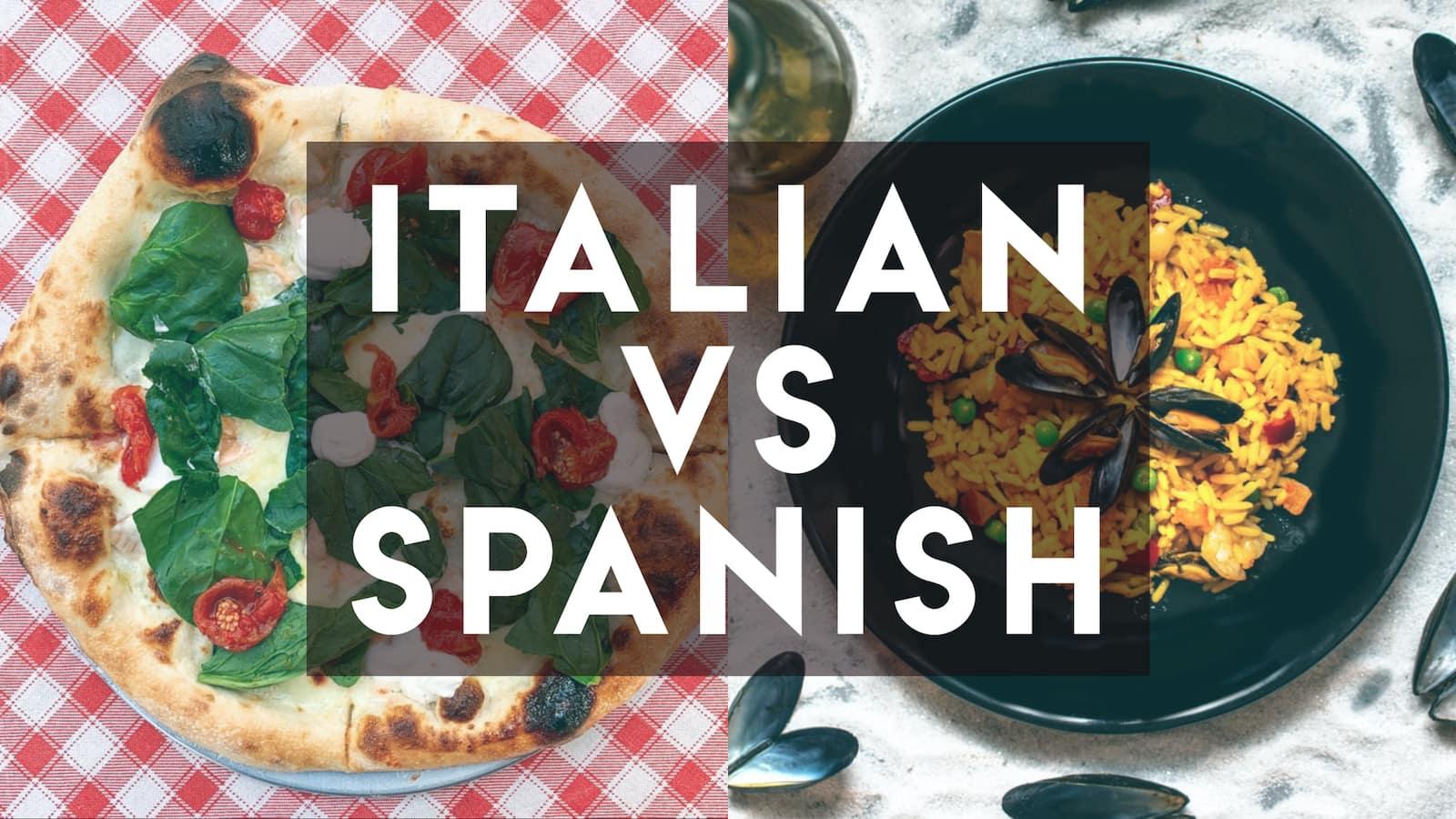 Italian vs Spanish text over overlay of pizza and paella
