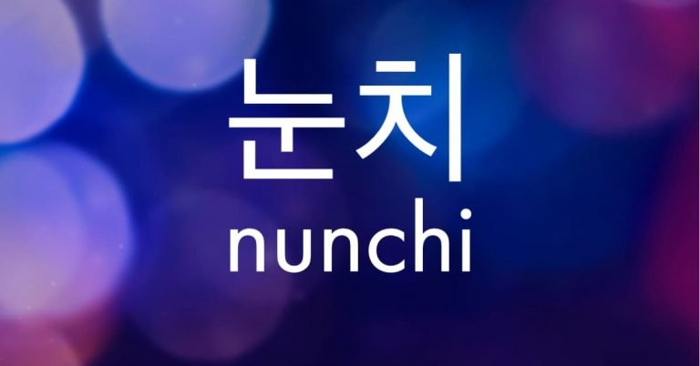 Nunchi in English (눈치) — Explanation, Examples
